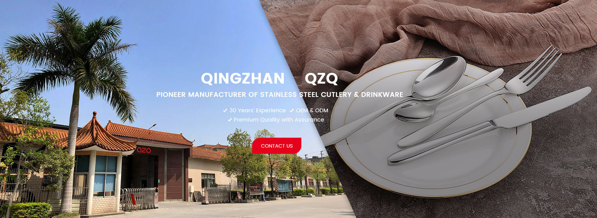 QINGZHAN QZQ Pioneer Manufacturer of stainless steel cutlery & Drinkware